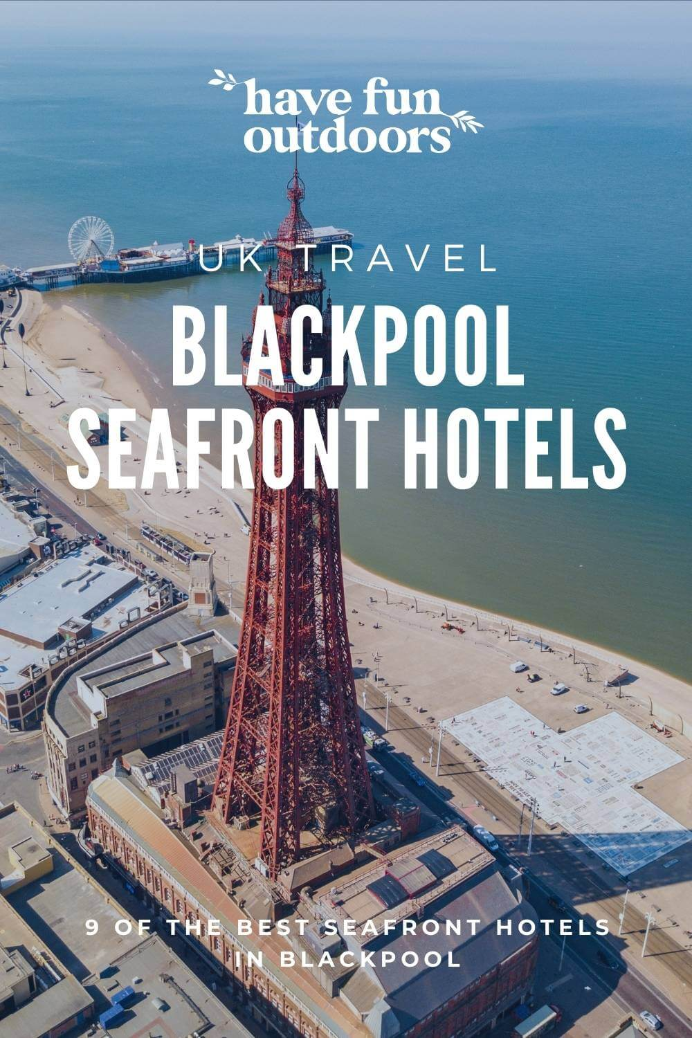 Blackpool Seafront Hotels, 9 Of The Best Seafront Hotels In Blackpool