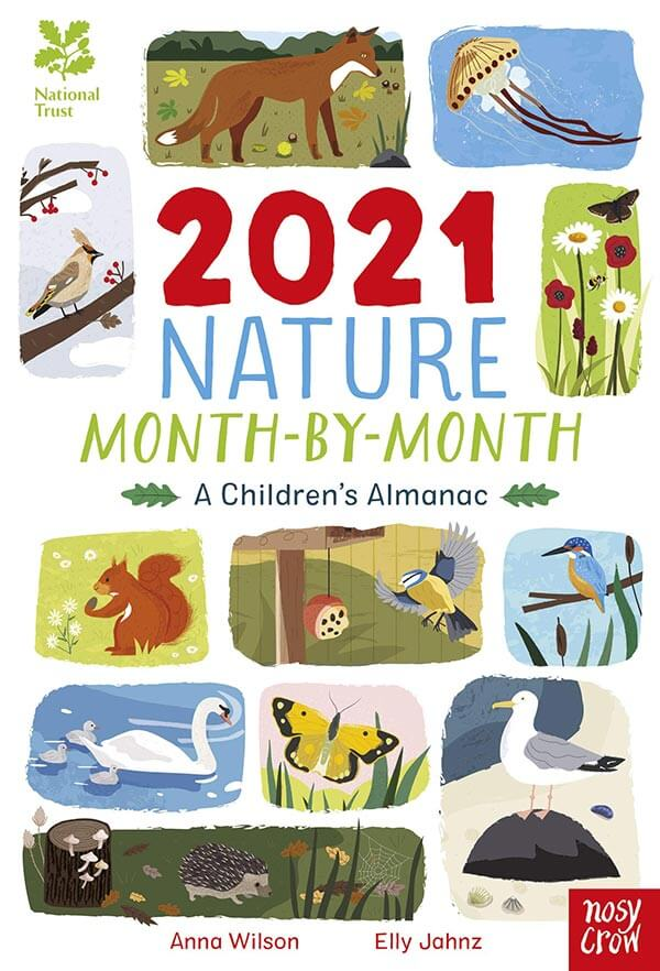 National Trust: 2021 Nature Month-By-Month, Anna Wilson