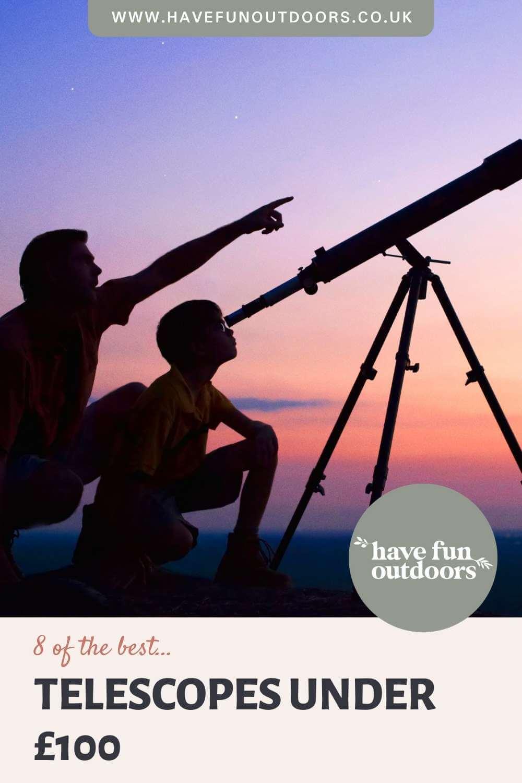 8 Of The Best Telescopes Under £100