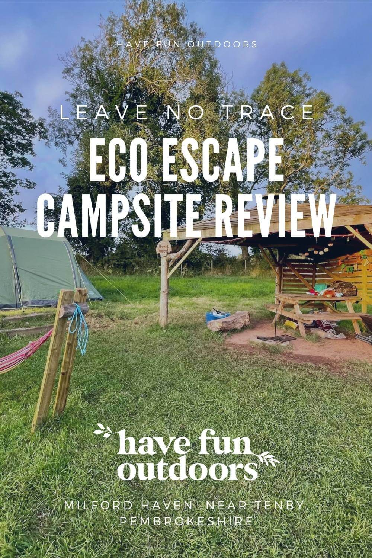 Eco Escape Campsite Review, Milford Haven, Near Tenby, Pembrokeshire