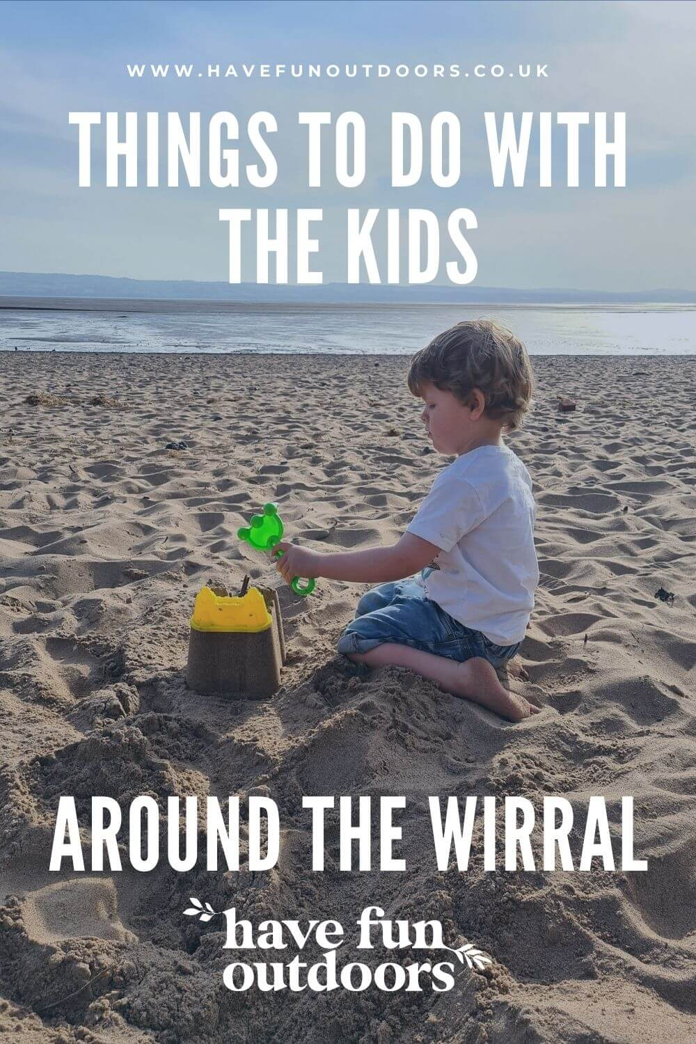 Days Out & Things To Do With The Kids Around The Wirral